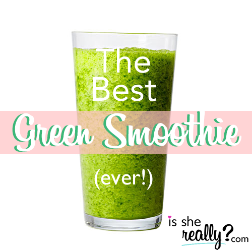 The best green smoothie ever!