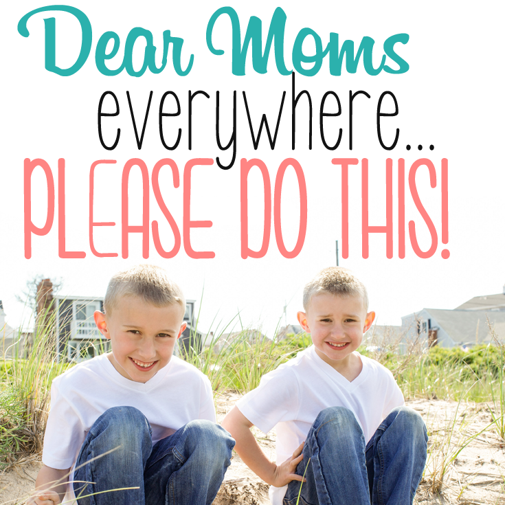 Dear Moms everywhere, please do this! #reallyhappy #isshereally