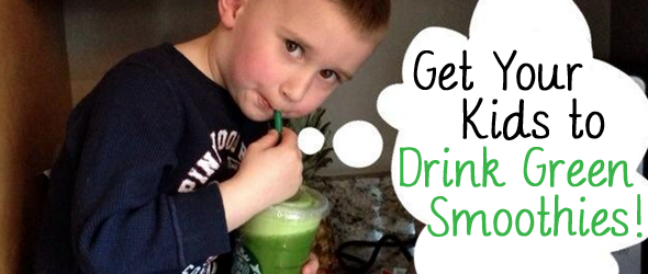 Get your kids to drink green smoothies! #healthykids #isshereally