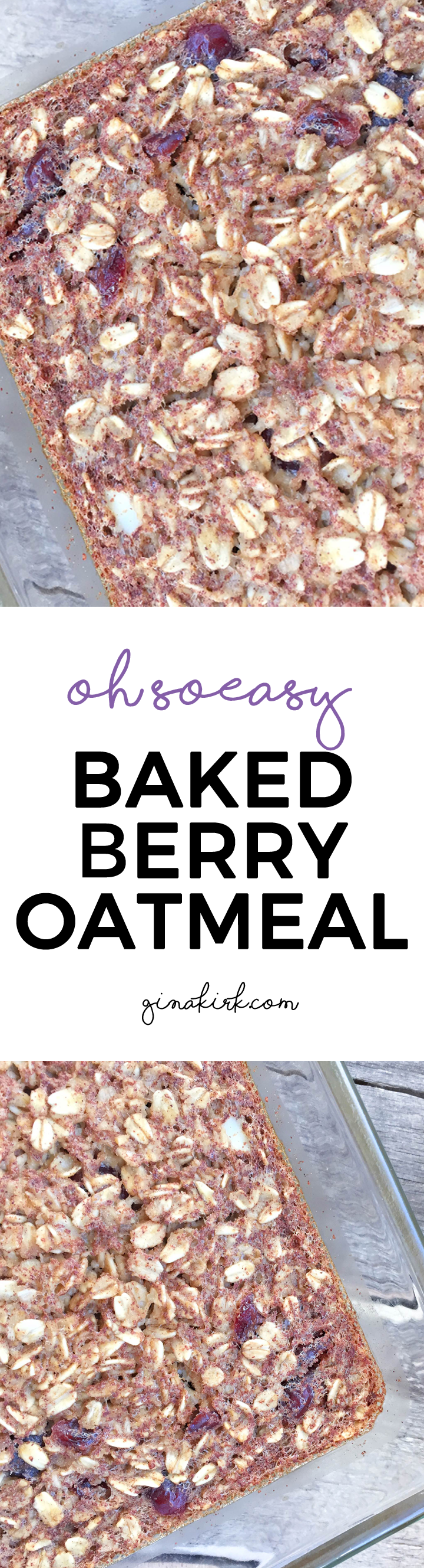 Baked berry oatmeal @ginaekirk GinaKirk.com