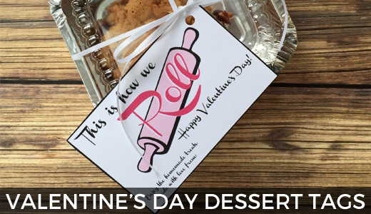 Printable Valentine's Day Dessert Tags @ginaekirk GinaKirk.com