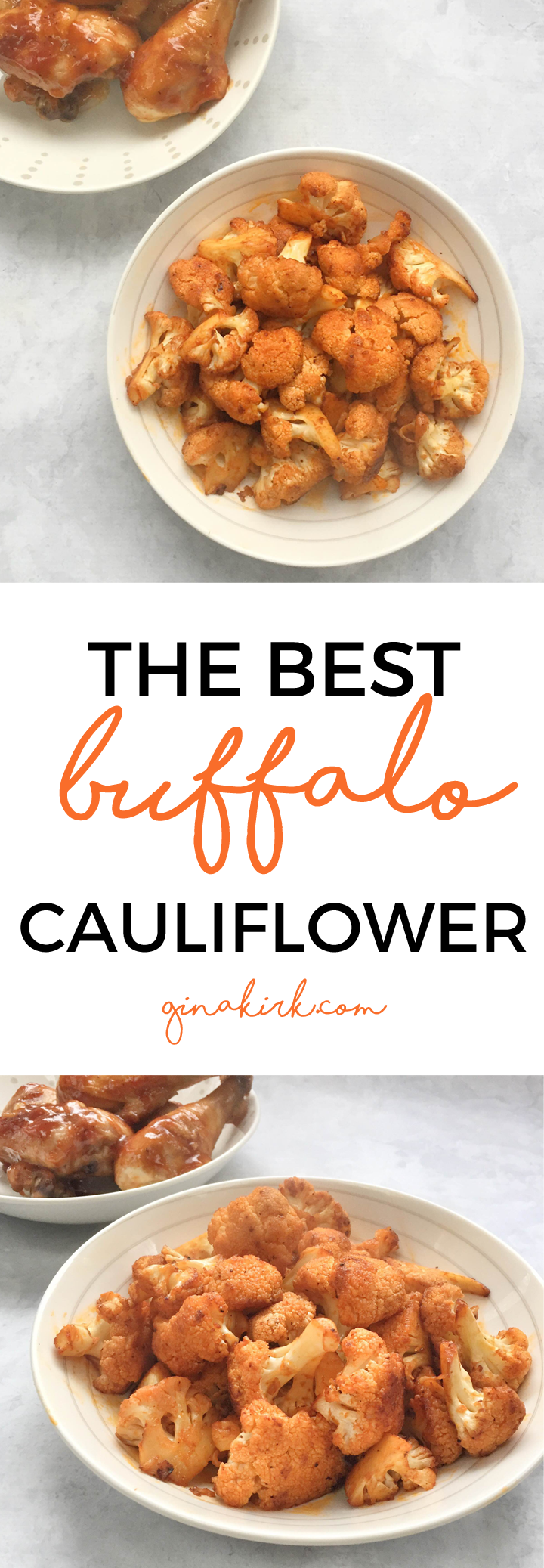 The best buffalo cauliflower | Buffalo cauliflower recipe | Easy buffalo cauliflower | GinaKirk.com @ginaekirk