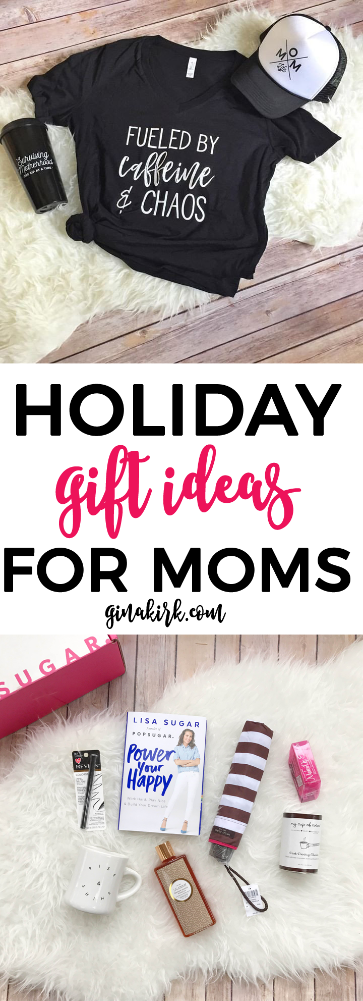 Holiday Gift Ideas for Moms | What to get moms for christmas | Christmas gift ideas for new moms | GinaKirk.com @ginaekirk